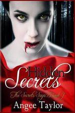 Hidden Secrets - Angee Taylor
