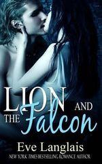 Lion and the Falcon - Eve Langlais
