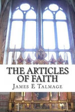 The Articles of Faith - James E Talmage