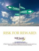 Risk for Reward - William (Will) Smith