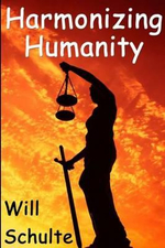 Harmonizing Humanity - Will Phillips Schulte