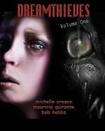 Dreamthieves - Part 1 : Volume One - Keith Malinsky