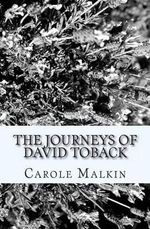 The Journeys of David Toback - Carole Malkin
