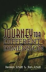 Journey to a Different Dimension : An Adventure in the World of Minecraft - Stan Schatt
