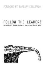 Follow the Leader? - Liz Glodek Meghan L Harr Gareth Smith