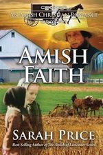 Amish Faith : Leadership on and Off the Field - Sarah Price