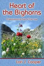 Heart of the Bighorns - Lori J Cooper