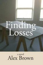 Finding Losses - Alex Brown