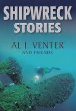 Shipwreck Stories - Al J Venter