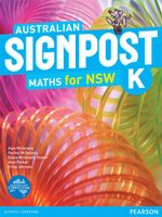 Australian Signpost Maths New South Wales K : Student Book - Australian Curriculum - Alan McSeveny