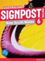 Australian Signpost Maths New South Wales 6 : Student Book - Australian Curriculum - Alan McSeveny