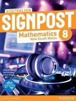 Australian Signpost Mathematics New South Wales 8 : Student Book - Australian Curriculum - Alan McSeveny