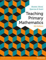 Teaching Primary Mathematics (5e) - George  Booker