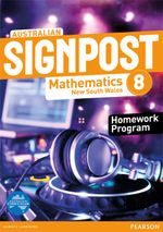 Australian Signpost Mathematics New South Wales 8  : Homework Program - Australian Curricullum - David Barton