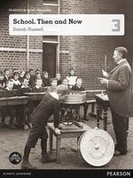 School, Then And Now : Pearson English Non-Fiction Year 3 : Student Magazine - Sarah Russell