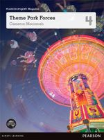 Theme Park Forces  : Pearson English Year 4 : Student Magazine - Cameron Macintosh
