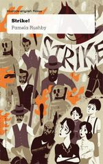 Strike! : Pearson English Fiction Year 6 : Freedom and Rights - Pamela Rushby