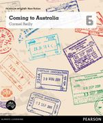 Coming to Australia : Pearson English Non-Fiction Year 6 : You, Me, Us - Carmel Reilly