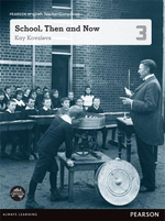 School, Then And Now  : Pearson English Year 3 : Teacher Companion - Kay Kovalevs