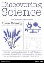 Discovering Science Lower Primary : Teacher Resource Book - Julie Williams