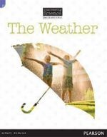 The Weather : Discovering Science (Earth and Space Lower Primary) - Troy Potter