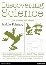 Discovering Science Middle Primary  : Teacher Resource Book - Julie Williams