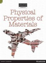 Physical Properties of Materials : Discovering Science (Chemistry Middle Primary) - Troy Potter