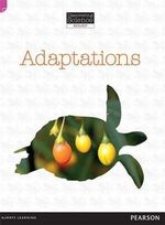 Adaptations : Discovering Science (Biology Upper Primary) - Troy Potter