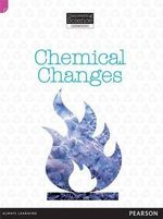 Chemical Changes : Discovering Science (Chemistry Upper Primary) - Troy Potter