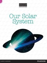 Our Solar System : Discovering Science (Earth and Space Upper Primary) - Troy Potter