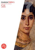 Pearson History New South Wales 7  : Student Book - Australian Curriculum - Brigida Zagora