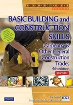 Basic Building and Construction Skills - Carpentry and Other General Construction Trades : Building Skills Series - TAFE NSW