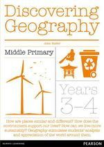 Discovering Geography  : Middle Primary Teacher Resource Book : Year 3 -4  - John Butler