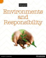 Environments and Responsibility : Discovering Geography : Middle Primary Nonfiction Topic Book - Julie Murphy