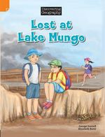 Lost at Lake Mongo : Discovering Geography : Middle Primary Nonfiction Topic Book - George Ivanoff