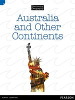 Australia and Other Continents : Discovering Geography : Upper Primary Nonfiction Topic Book - Sarah Russell