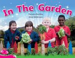 Bug Club Level  1 - Pink : In The Garden - Pamela Rushby