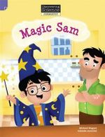 Magic Sam : Discovering Science (Chemistry Lower Primary) - Troy Potter