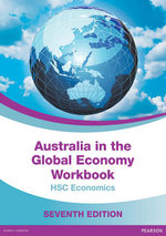 Australia in the Global Economy 2015 : Workbook (7e) - Tim Dixon