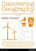 Discovering Geography Middle Primary Pack - Pearson Education Australia