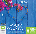 All I Know: : A memoir of love, loss and life (MP3) - Mary Coustas