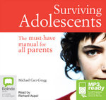 Surviving Adolescents (MP3) - Michael Carr-Gregg