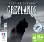 Greylands (MP3) - Isobelle Carmody