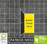 More Than This (MP3) - Patrick Ness