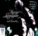 Sea Hearts - Margo Lanagan