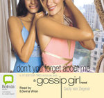 Don't You Forget About Me : Gossip girl #11 - Cecily Von Ziegesar