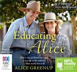 Educating Alice (MP3) - Alice Greenup