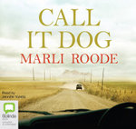 Call It Dog - Marli Roode