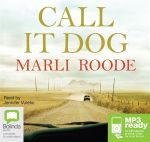 Call It Dog (MP3) - Marli Roode