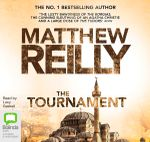 The Tournament : Audio CD - Matthew Reilly